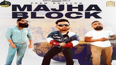 Majha Block Lyrics Prem Dhillon