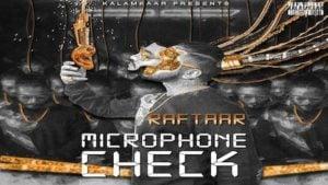 Microphone Check Lyrics Raftaar