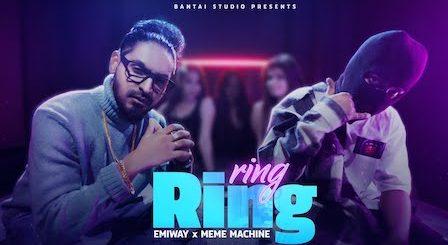 Ring Ring Lyrics Emiway | Meme Machine