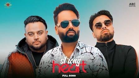 Strong Heart Lyrics J Lucky | Deep Jandu