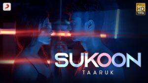 Sukoon Lyrics Taaruk