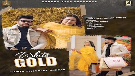 White Gold Lyrics Nawab x Gurlez Akhtar