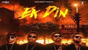 Ek Din Lyrics Bohemia   Karan Aujla, The Game, J.Hind