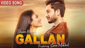 Gallan Lyrics Ishaan Khan