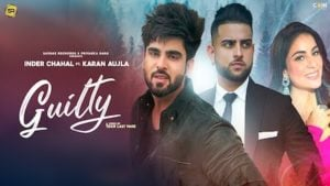 Guilty Lyrics Karan Aujla | Inder Chahal