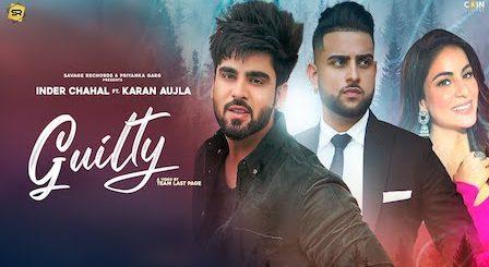 Guilty Lyrics Karan Aujla | Inder Chahal