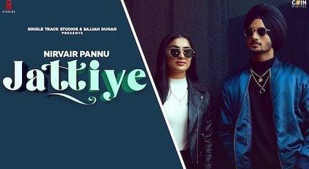 Jattiye Lyrics Nirvair Pannu