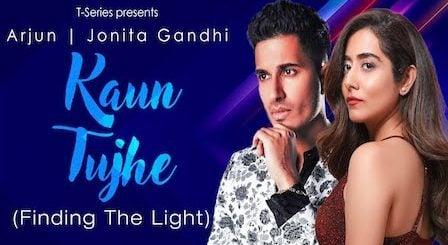 Kaun Tujhe Lyrics Arjun x Jonita Gandhi