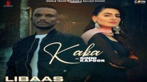 Libaas Lyrics Kaka | Kale Je Libaas