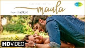 Maula Lyrics Papon | Erica Fernandes