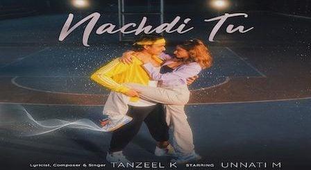 Nachdi Tu Lyrics Tanzeel Khan