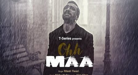 Ohh Maa Lyrics Ritesh Tiwari   Ajaz Khan