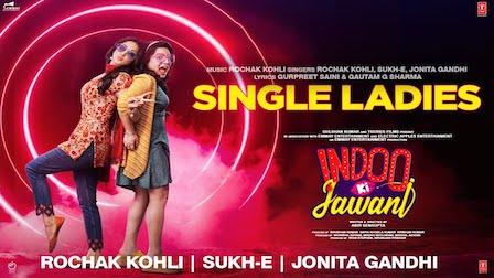 Single Ladies Lyrics Indoo Ki Jawani