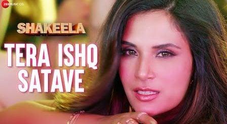 Tera Ishq Satave Lyrics Shakeela | Meet Bros