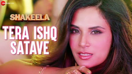 Tera Ishq Satave Lyrics Shakeela | Meet Bros
