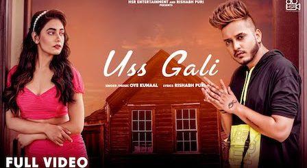 Uss Gali Lyrics Oye Kunaal | Charvi Dutta