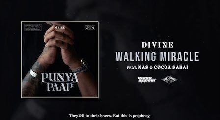 Walking Miracle Lyrics Divine