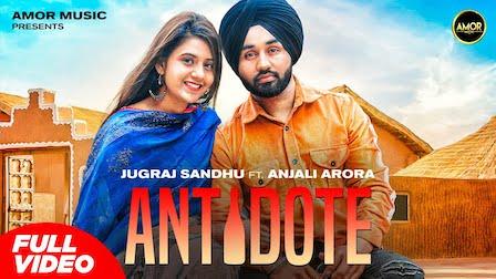 Antidote Lyrics Jugraj Sandhu