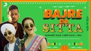 Bajre Da Sitta Lyrics Rashmeet Kaur x Deep Kalsi x Ikka