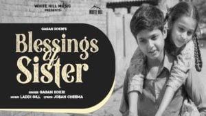 Blessings Of Sister Lyrics Gagan Kokri