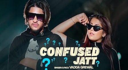 Confused Jatt Lyrics Vadda Grewal
