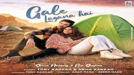 Gale Lagana Hai Lyrics Neha Kakkar x Tony Kakkar
