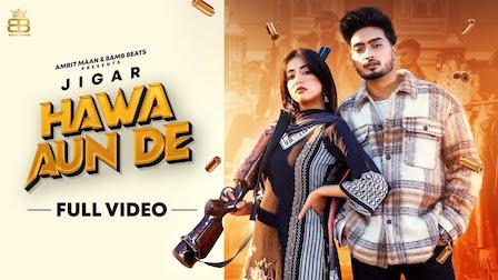 Hawa Aun De Lyrics Jigar | Gurlez Akhtar