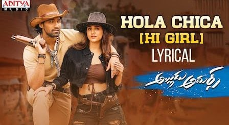 Hola Chica Lyrics Alludu Adhurs