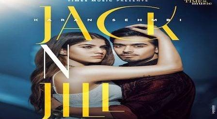 Jack N Jill Lyrics Karan Sehmbi