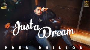 Just a Dream Lyrics Prem Dhillon
