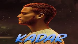 Kadar Lyrics Kaka