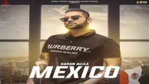 Mexico Koka Lyrics Karan Aujla
