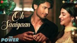 Oh Saaiyaan Lyrics The Power   Arijit Singh