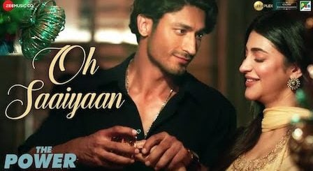 Oh Saaiyaan Lyrics The Power | Arijit Singh