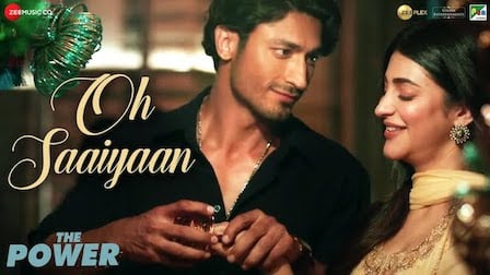 Oh Saaiyaan Lyrics The Power | Arijit Singh