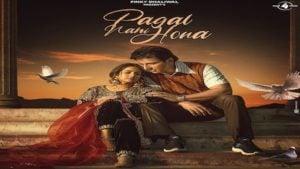 Pagal Nahi Hona Lyrics Sunanda Sharma
