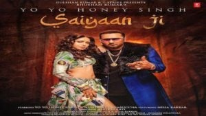 Saiyaan Ji Lyrics Yo Yo Honey Singh