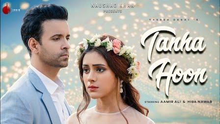 Tanha Hoon Lyrics Yasser Desai