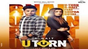U Turn Lyrics R Nait