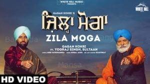 Zila Moga Lyrics Gagan Kokri | Sultaan