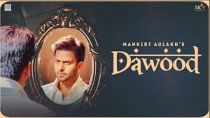 Dawood Lyrics Mankirt Aulakh