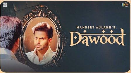 Dawood Lyrics Mankirt Aulakh