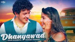 Dhanyawad Lyrics Diler Kharkiya