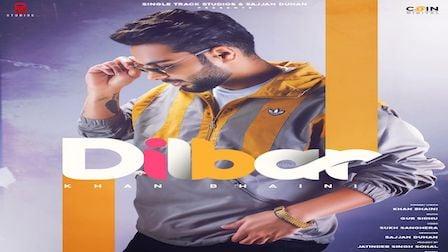 Dilbar Lyrics Khan Bhaini
