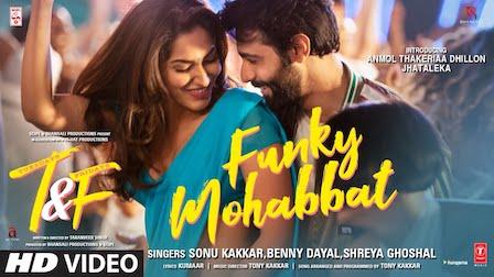 Funky Mohabbat Lyrics Tuesdays & Fridays