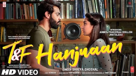 Hanjuaan Lyrics Tuesdays & Fridays | Shreya Ghoshal