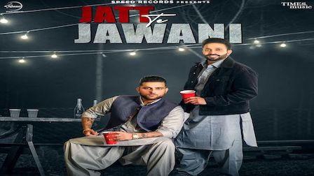 Jatt Te Jawani Lyrics Karan Aujla | Dilpreet Dhillon