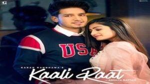 Kaali Raat Lyrics Karan Randhawa