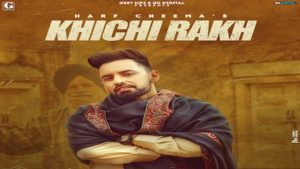 Khichi Rakh Lyrics Harf Cheema