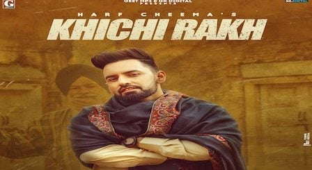 Khichi Rakh Lyrics Harf Cheema